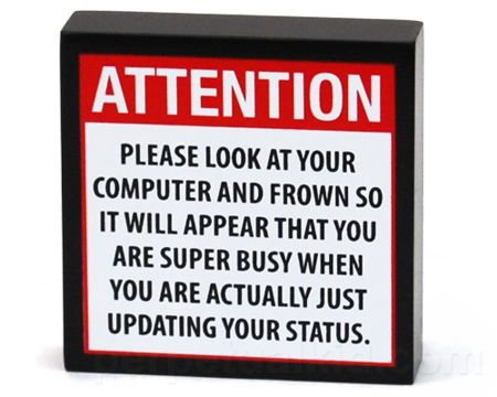 Social networking status update plaque